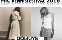 Landelijk HIC Kennisfestival 23 juni 2016: Van Dolhuys naar HIC, kan het nog beter?